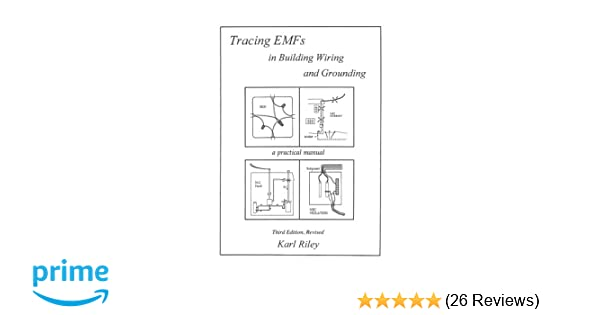 tracing emfs in building wiring and grounding karl riley rh amazon com Emerson Motor Wiring Diagram for Class B E37845 Wiring Diagram for Altronix Rb1224