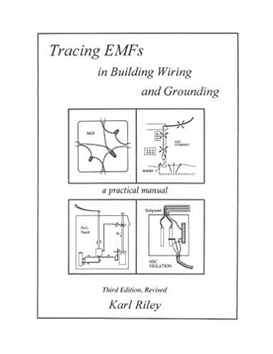 tracing emfs in building wiring and grounding karl riley rh amazon com DIY Wiring a House Wiring a Storage Building