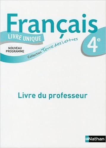 Livres Français 4e : Livre du professeur, programme 2011 pdf, epub