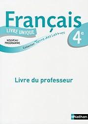 Français 4e : Livre du professeur, programme 2011