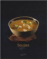 Soupes par Valéry Drouet