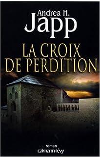 La croix de perdition, Japp, Andrea H.