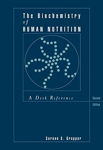 The Biochemistry of Human Nutrition: A Desk Reference (Health Science) by Cengage Learning