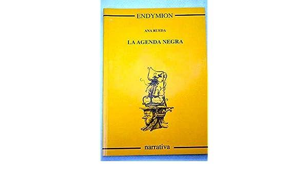 La agenda negra: Amazon.es: Ana Rueda: Libros