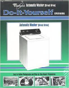 Do it yourself repair manual for your whirlpool automatic washer do it yourself repair manual for your whirlpool automatic washer belt driven whirlpool amazon books solutioingenieria Image collections