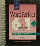 WordPerfect 6.0/6.1 for Windows Simplified! : Tutorial and Applications, Jaehne, 0538638028