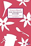 #8: The Fragrant Pantry: Floral Scented Jams, Jellies and Liqueurs