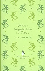 Where Angels Fear to Tread (Penguin English Library)