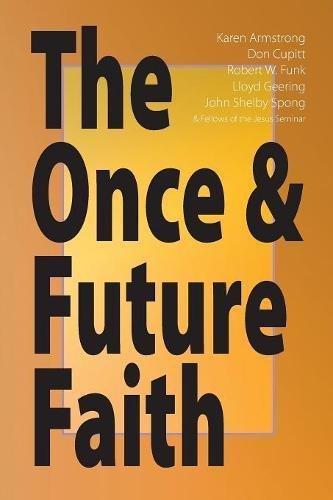 The Once & Future Faith