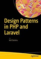 Design Patterns in PHP and Laravel Front Cover