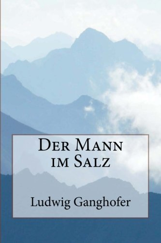 Download Der Mann im Salz (German Edition) ebook