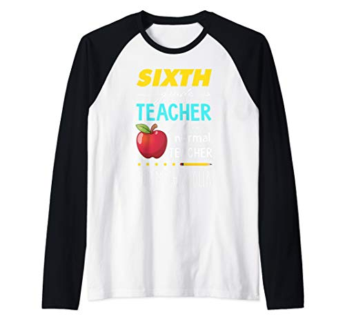 6th Grade Teacher just like a normal Teacher but much Cooler Raglan Baseball Tee]()