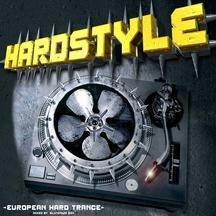 Hardstyle: European Hard Trance