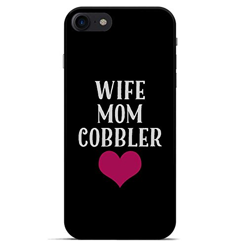 Iphone 7 Case Cover For Mom (Mother) Wife Cobbler Unique Job Gift For Working Professional Moms By -