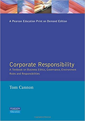 Corporate Responsibility: A Textbook on Business Ethics