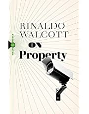 On Property: Policing, Prisons, and the Call for Abolition