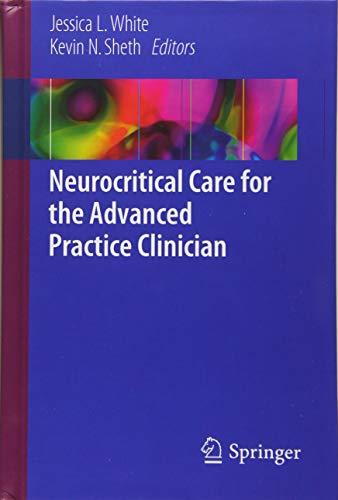 - Neurocritical Care for the Advanced Practice Clinician