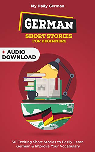 German Short Stories for Beginners + Audio Download: Improve your reading  and listening skills in Korean (learn german for beginners 1) (German