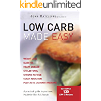 Low Carb Made Easy - John Ratcliffe, Cherie Van Styn