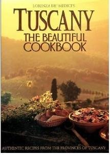 Tuscany: The Beautiful Cookbook by HarperCollins