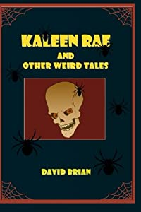 Kaleen Rae: And Other Weird Tales