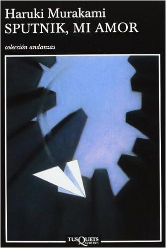 Sputnik, mi amor: 11 (Andanzas): Amazon.es: Haruki Murakami ...