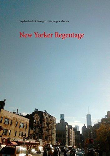 New Yorker Regentage