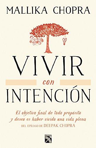 Read Online Vivir con intención (Spanish Edition) pdf