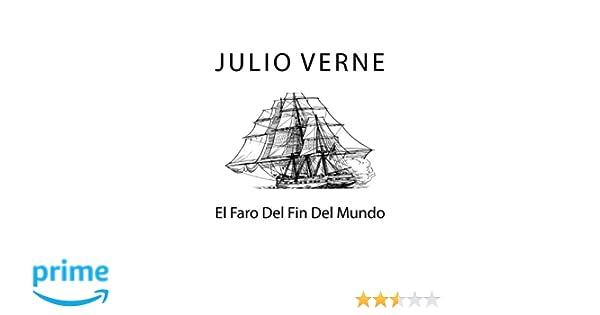 El Faro Del Fin Del Mundo Amazon Es Julio Verne Libros