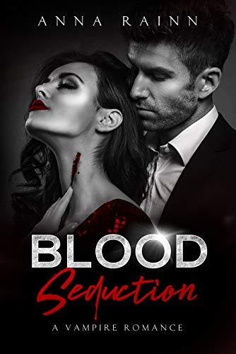 Blood Seduction: A Vampire Romance -