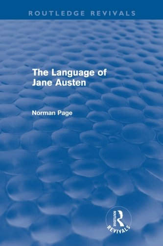 The Language of Jane Austen (Routledge Revivals) by Routledge