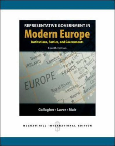 Representative Government in Modern Europe. Michael Gallagher, Michael Laver & Peter Mair