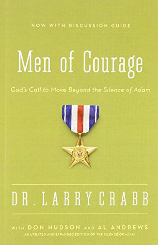Men of Valour: God's Call to Move Beyond the Silence of Adam