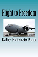 Flight to Freedom: One child's escape from the Vietnam war.
