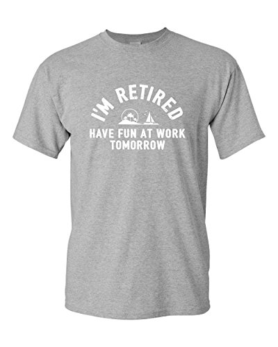 Thread Science I'm Retired Have Fun at Work Tomorrow Funny Retirement Ocean Beach Sailing Mens Adult Graphic Tee Pun Humor T-Shirt Grey (Large)