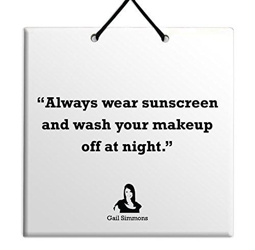 Always Wear Sunscreen - 7