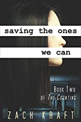 Saving the Ones We Can: Book Two of The Counting Paperback