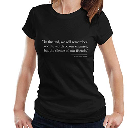 We Will Remember The Silence of Our Friends Martin Luther King Jr Quote Women's T-Shirt