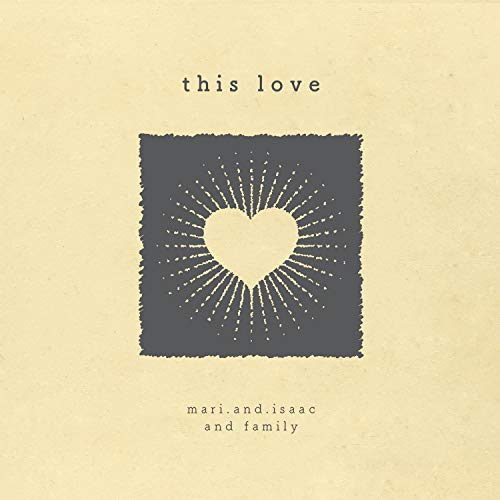 Mari and Isaac - This Love 2018