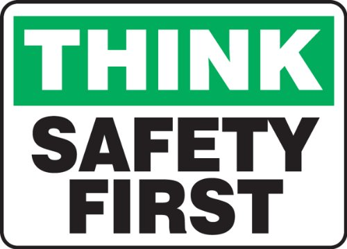 "Accuform Signs MGNF940VP Plastic Safety Sign, Legend""THINK SAFETY FIRST"", 10"" Length x 14"" Width x 0.055"" Thickness, Green/Black on White"