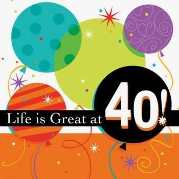 Life is Great 3-Ply 40th Birthday Lunch Napkins 16 Per Pack