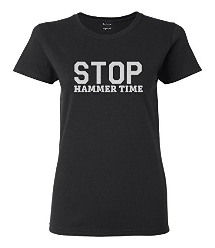 Hammer Time T-shirt - FASHIONISGREAT Stop Hammer Time 90s Rap Womens T-Shirt Black Large