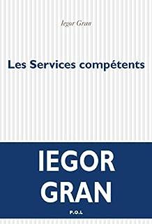 Les services compétents, Gran, Iegor