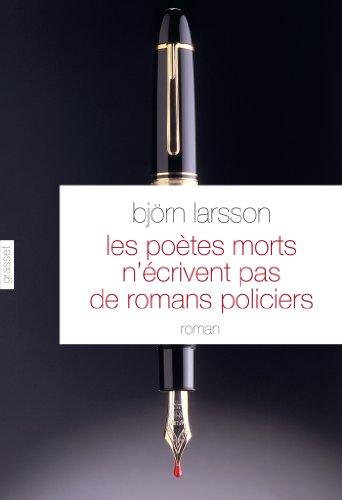 Les Poetes Morts N Ecrivent Pas De Romans Policiers Roman