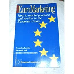 Euromarketing (Practical Guide for Companies)