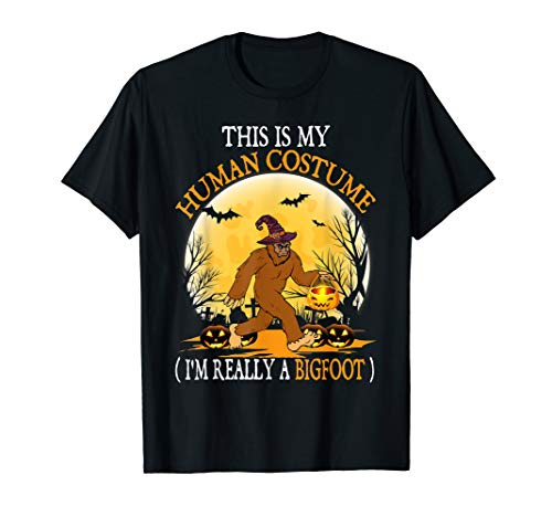 This is my Human costume I'm really Bigfoot Halloween Pumkin T-Shirt