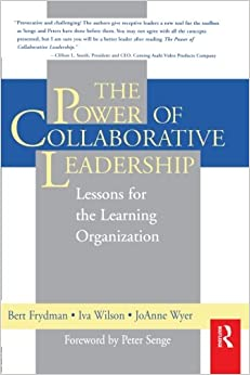 The Power of Collaborative Leadership:: Lessons for the Learning Organization