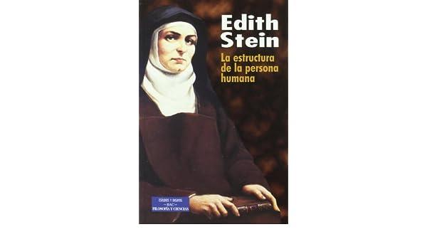 La Estructura De La Persona Humana Beata Edith Stein