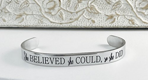 She Believed She Could, So She Did Hand Stamped Cuff Bracelet