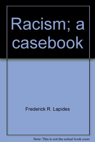Racism: A casebook